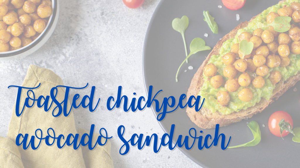 Recipe: Toasted Chickpea Avocado Sandwich