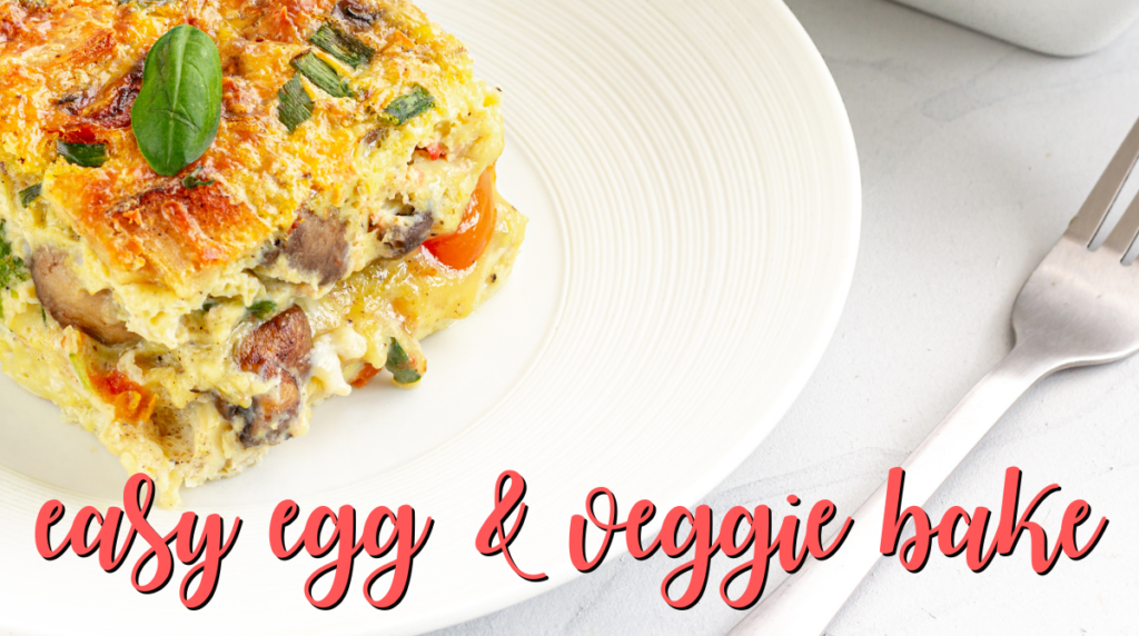 Recipe: Easy Egg & Veggie Bake